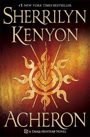 Acheron (Dark-Hunter #15)    Love any books that are in relation to Mythical gods and such. Definitely loved this series.
