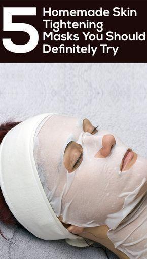 5 Homemade Skin Tightening Masks You Should Definitely Try