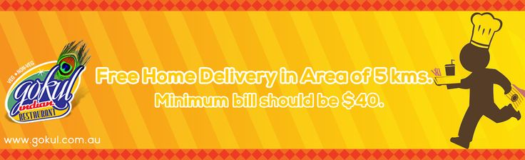 Free Home Delivery in area of 5 kms. Minimum bill should be $40.