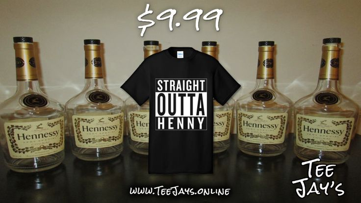 #StraightOuttaHenny! | Only $9.99 at Tee Jay's! | #henny #hennessy #alcohol | https://teejays.online/products/straight-outta-henny-100-cotton-tee-shirt-e001