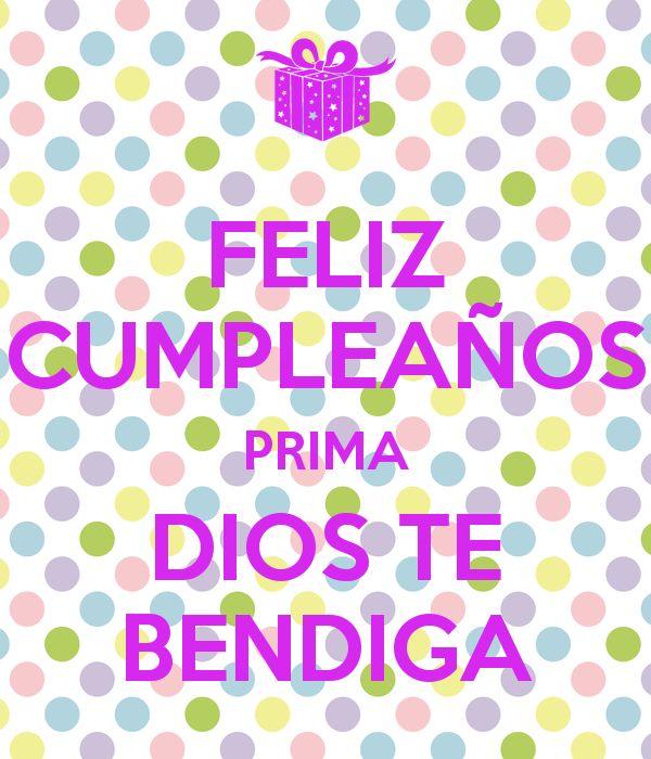feliz-cumpleaños-prima-dios-te-bendiga.png (600×700)