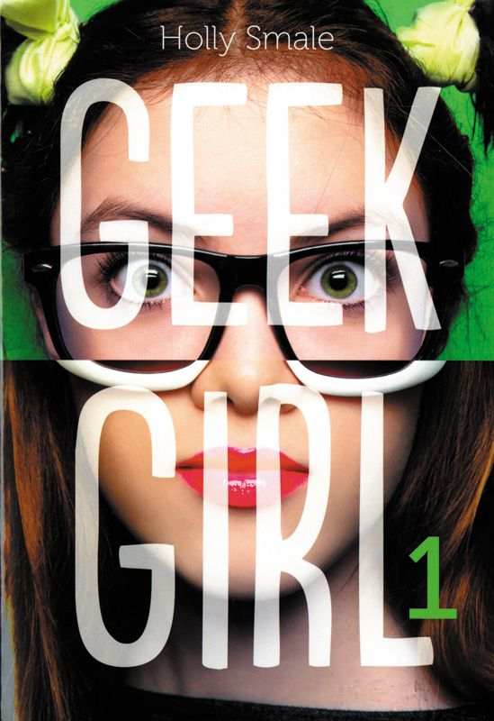 Geek girl - Holly Smale. 408 pages.  #livre #jeunesse