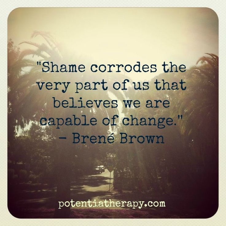 "One of my fav authors : Dr Brown Shame is based on the egobelief that ""something's wrong with us"". {jy}"