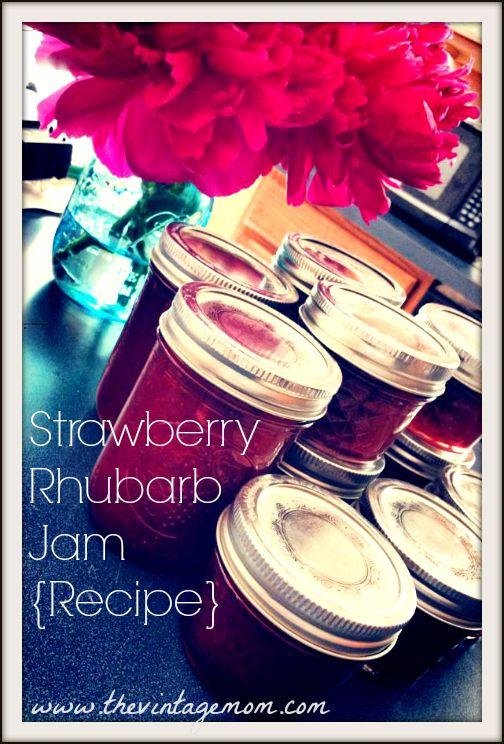 Strawberry Rhubarb Jam {Recipe} – Mom Style