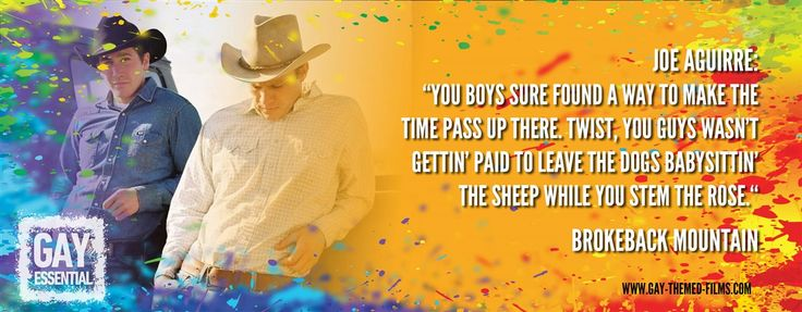 """You boys sure found a way to make the time pass up there.""  http://gay-themed-films.com/film-quotes/ #MovieQuotes #BrokebackMountain"