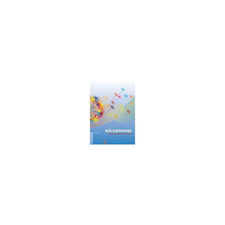 Ruckenwind : Lieder Fur Den Gottesdienst (Paperback)