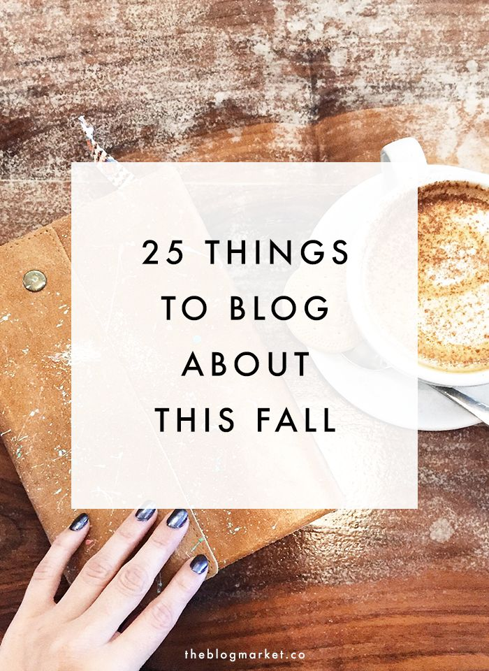 BLOGGING TIPS | 25 Fall Blog Post Ideas by The Blog Market