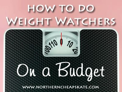 How to Do Weight Watchers on a Budget