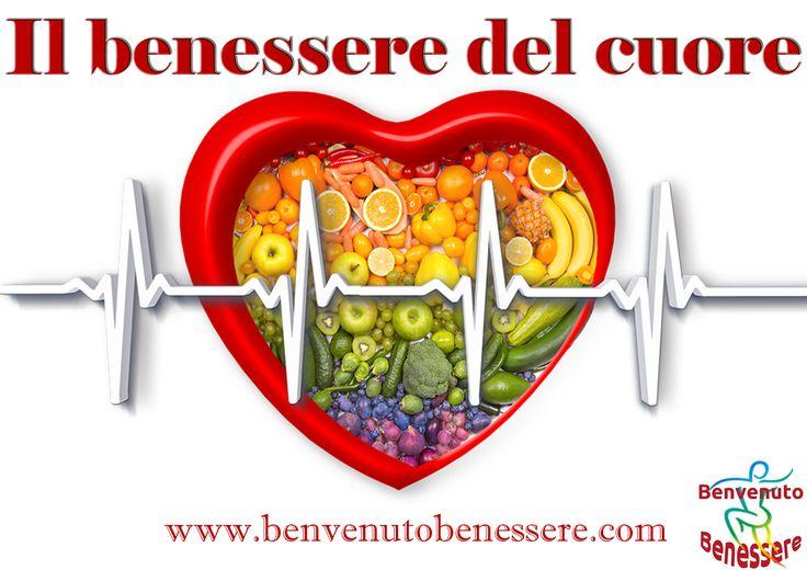 La dieta che aiuta il cuore - BENVENUTO BENESSERE