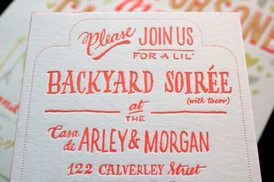 """Please Join Us for a Lil' Backyard Soiree (with Tacos)"" - love the wording, wish I would've seen this before."