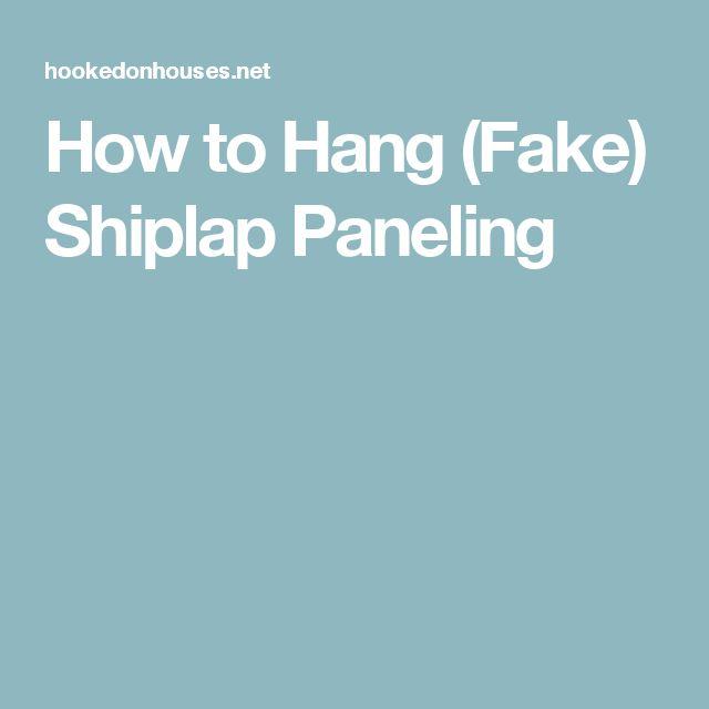 How to Hang (Fake) Shiplap Paneling