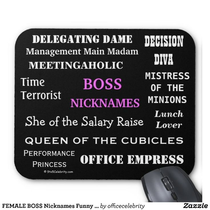FEMALE BOSS Nicknames Funny Job Titles Amp Insults Mouse