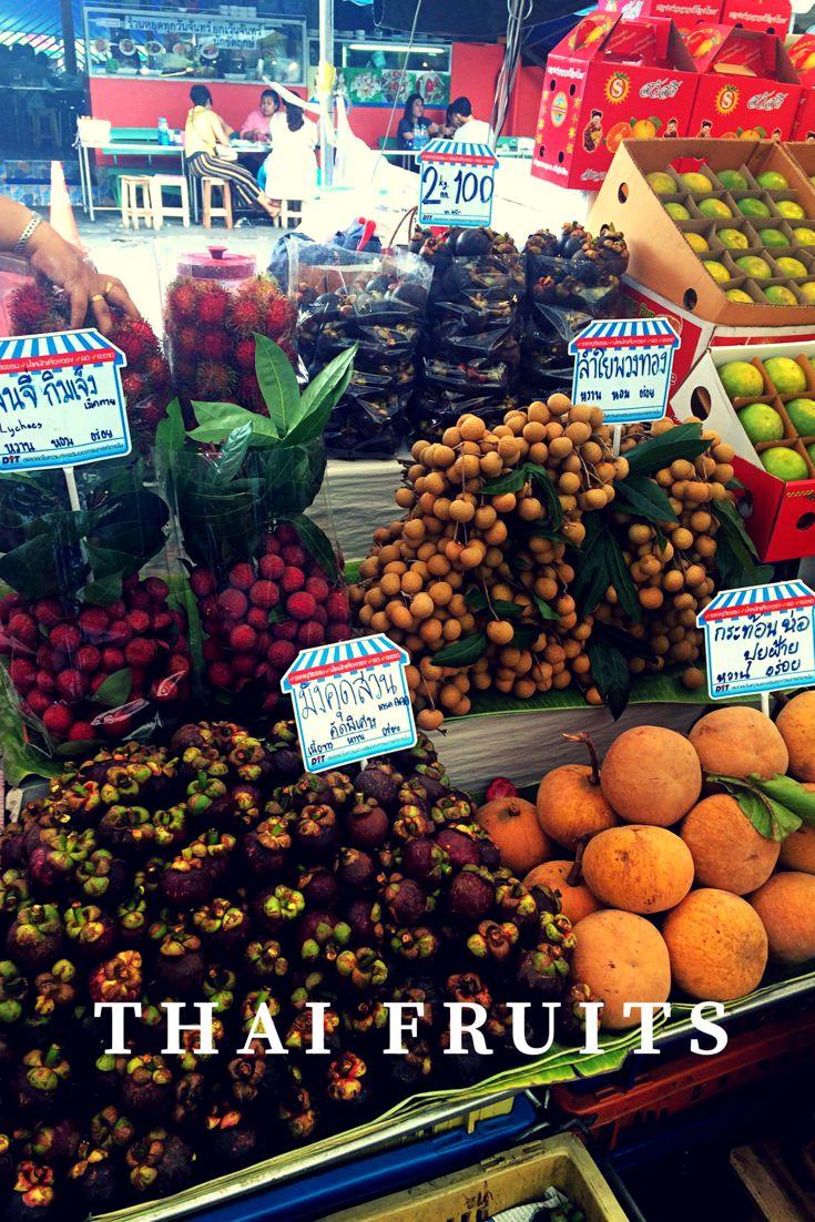 Thai Fruits, Thailand Backpacking, Travel, Bangkok