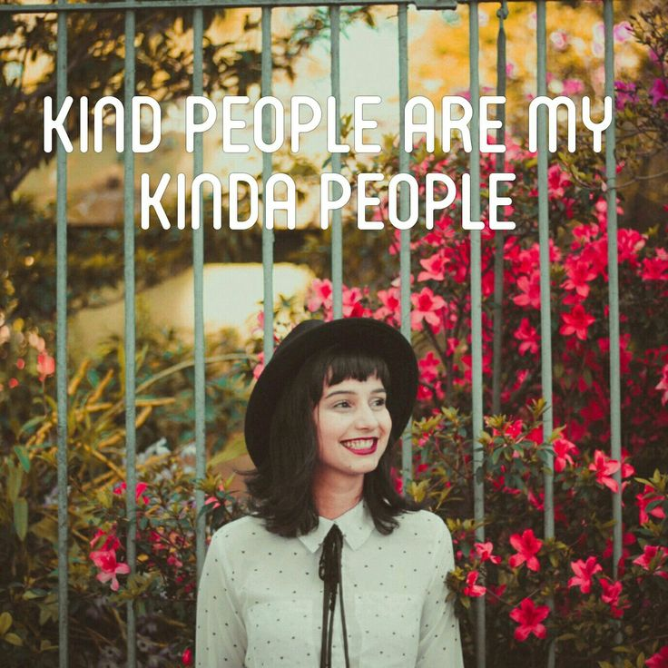 Kind people are my kinda people | inspirational quote | positive quote | motivational quote