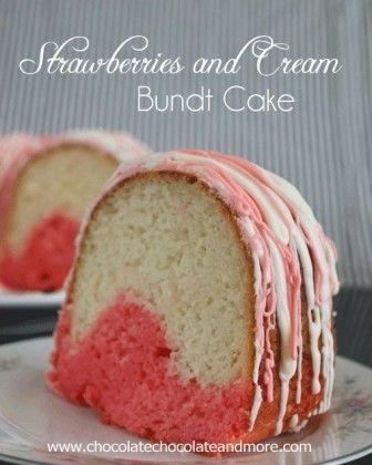 Strawberries and Cream Bundt Cake - Great dessert idea for Valentine's Day!