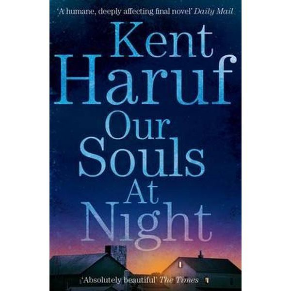 Our Souls at Night - featured on ABC Book Club. Beautiful. 4 stars