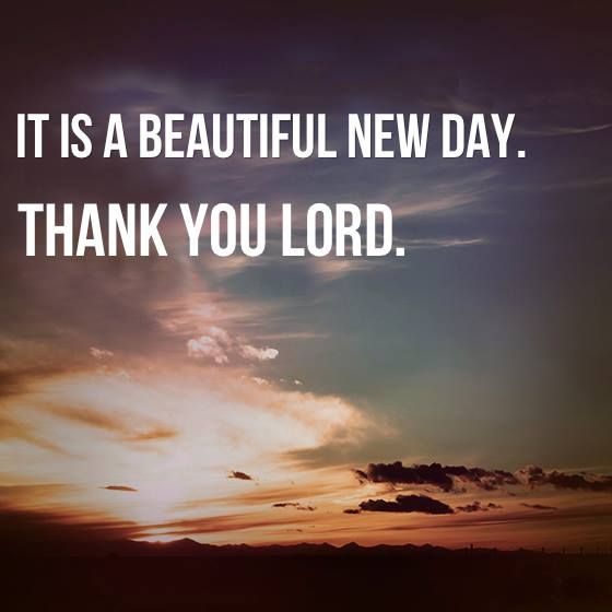 Thank You God For This Beautiful Day Quotes Archidev