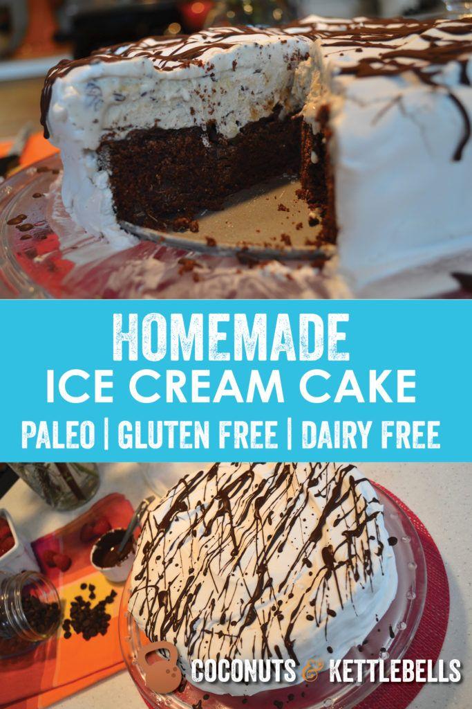 Homemade Ice Cream Cake Recipe Homemade Ice Cream Paleo Ice