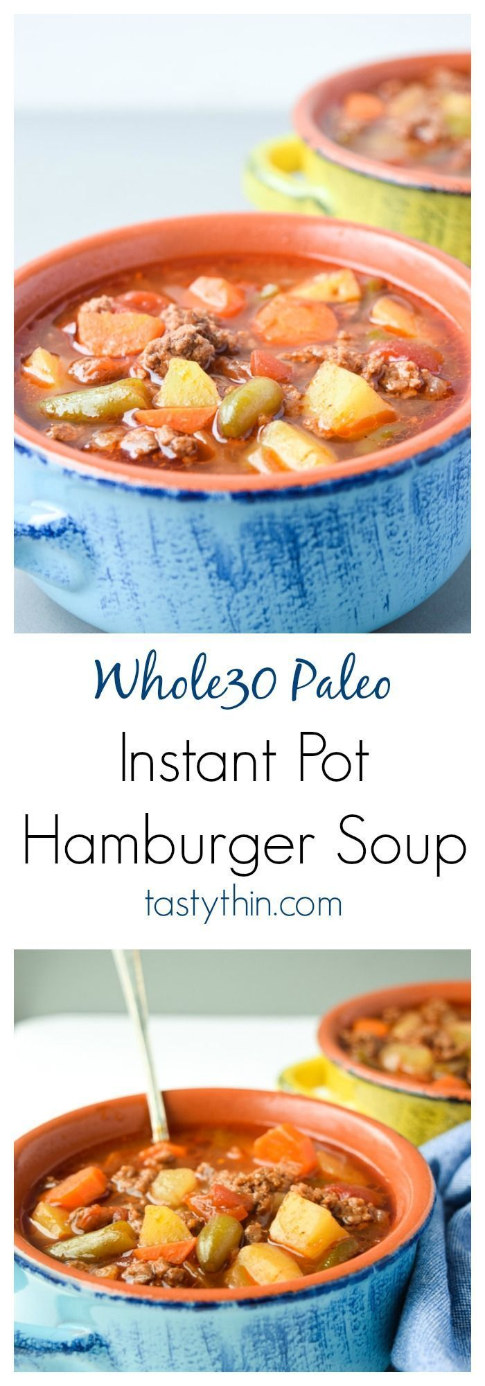 Instant Pot Hamburger Soup (Whole30 Paleo) - aka Poor Man's Soup! Hearty, healthy, and totally budget friendly. Your family will love this soup! | http://tastythin.com
