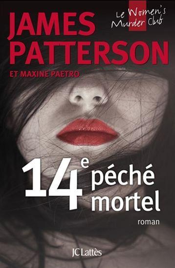 14e péché mortel - JAMES PATTERSON - MAXINE PAETRO