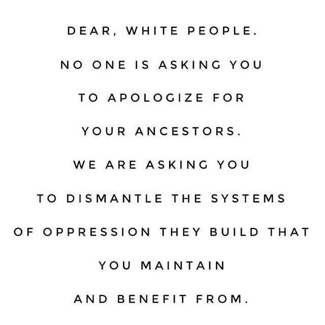 Dear white people, #privilege #whiteprivilege #oppression