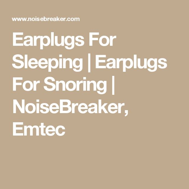Earplugs For Sleeping | Earplugs For Snoring | NoiseBreaker, Emtec