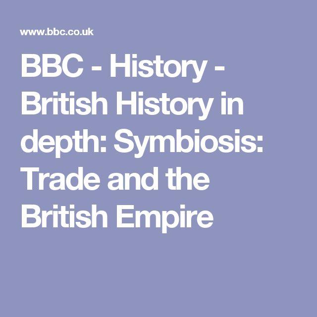 BBC - History - British History in depth: Symbiosis: Trade and the British Empire