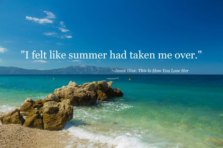 42 Of The Most Beautiful Literary Quotes About Summer 42 Of The Most Beautiful Literary Quotes About Summer