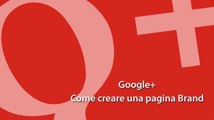 google come creare una pagina brand,