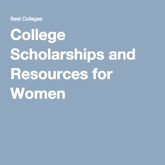 College Scholarships and Resources for Women
