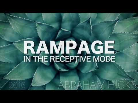 Abraham Hicks 2016 RAMPAGE In the Receptive Mode - YouTube