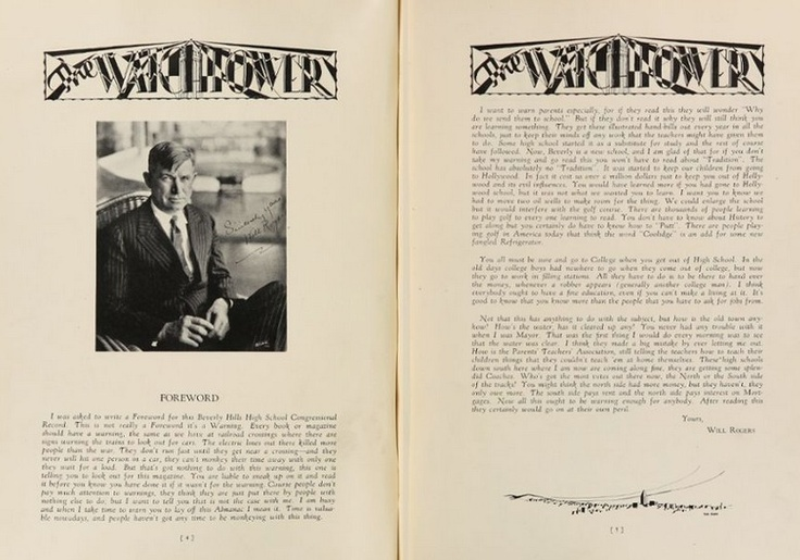 """Famed humorist Will Rogers was somehow convinced to write the forward for the 1928 """"Watchtower"""" yearbook of Beverly Hills high school in Beverly Hills, California.  #1928 #BeverlyHills #WillRogers #yearbook"""