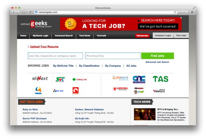 http://www.techinasia.com/online-recruitment-site-vietnamgeeks-peek-engineering-culture-vietnam/ In the online recruitment market, we've got big folks like Vietnamworks and Kiemviec, both recently acquired by foreign companies, and tiny interesting code competition projects like Geeky.vn. Plus, since late 2011, there's been VietnamGeeks.