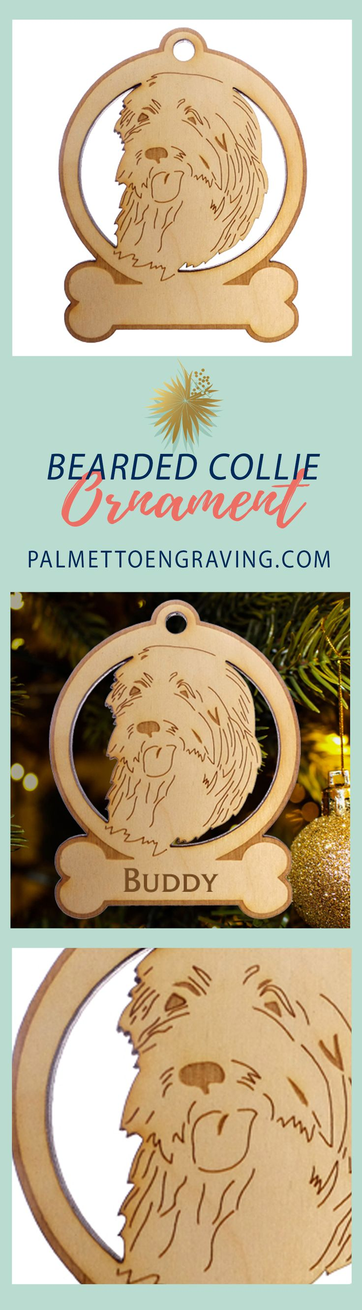 PIN NOW - VIEW LATER Beautifully Handcrafted Bearded Collie Ornament! FREE Personalization!