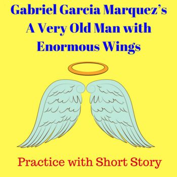"""an analysis of the symbolism in a very old man with enormous wings by gabriel garcia marquez [ad_1] in """"a very old man with enormous wings"""" author gabriel garcia marquez weaves the natural with the supernatural in an unexpected yet stimulating way."""
