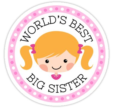 """Cute sticker featuring a cute cartoon girl with blond hair tied up in pigtails surrounded by a pink polka dot border and the text """"World's best big sister"""". A cute sticker for a new big siter or a big sister-to-be"""