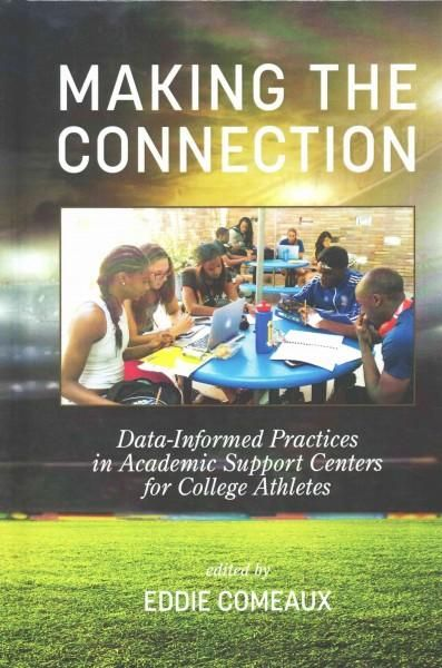 Making the Connection: Data-informed Practices in Academic Support Centers for College Athletes