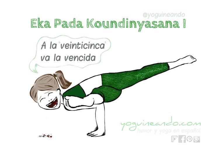 La postura de Eka Pada Koundinyasana I es un equilibrio de brazos y torsión muy avanzado. Masajea el abdomen y tonifica muñecas, brazos y abdomen. Yoguineando, humor y yoga en español