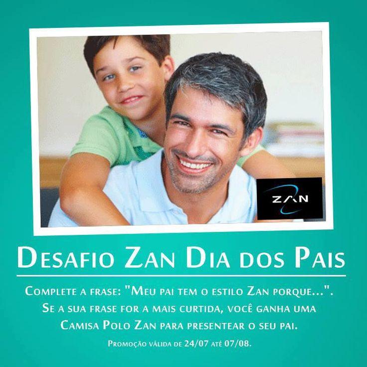 Promoção Facebook Zan: Desafio Zan Dia dos Pais.
