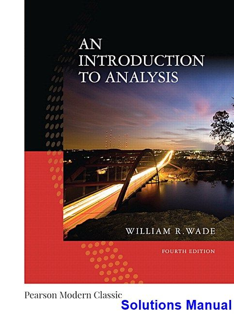 50 best solutions manual download images on pinterest manual solutions manual for introduction to analysis classic 4th edition by wade ibsn 9780134707624 fandeluxe Gallery