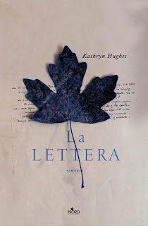 la biblioteca del libraio: Trame e opinioni: La lettera di Kathryn Hughes