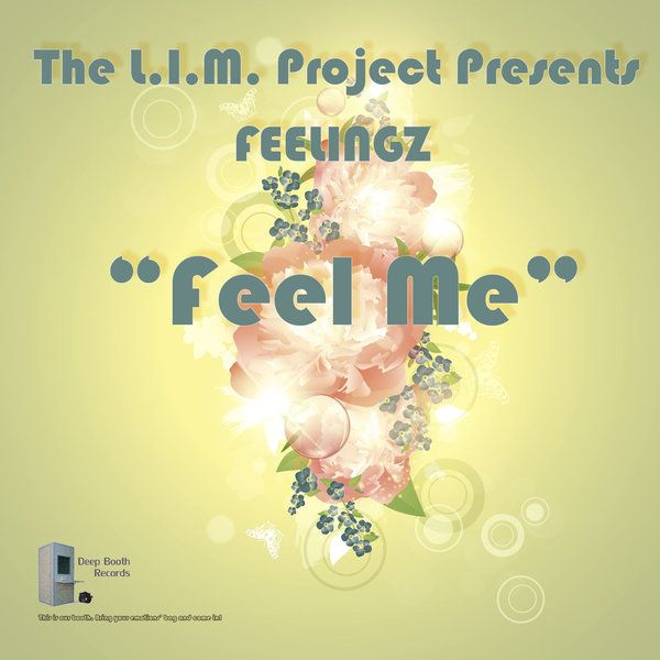 The L.I.M. Project pres. FEELINGZ - Feel Me :: Traxsource
