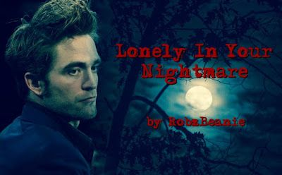 TWILIGHT FANFICTION REC'S  BLOG: Lonely in Your Nightmare