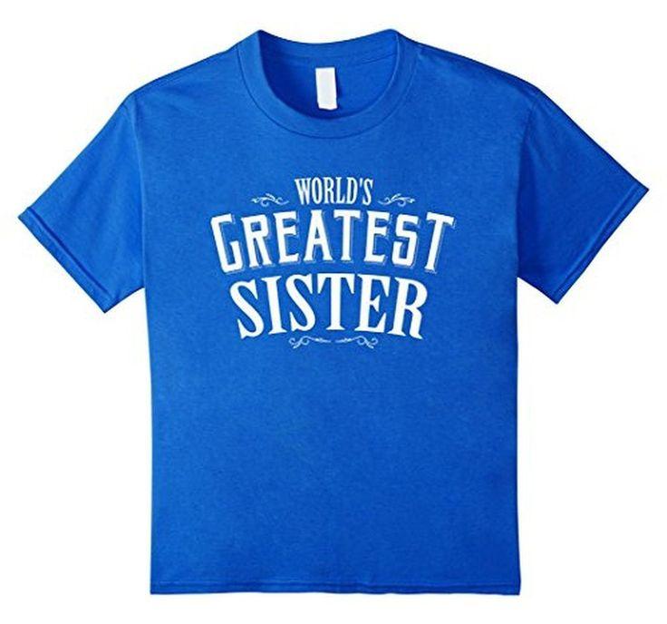 World's Greatest Sister for girls Little Big Sister T-Shirt