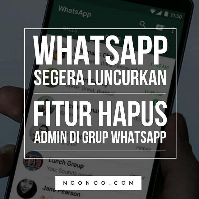 https://ngonoo.com WhatsApp akan hadirkan salah satu fitur yang lama dinantikan para penggunanya. Yaitu fitur untuk menghapus status admin dari percakapan grup di WhatsApp. Fitur ini memungkinkan sesama admin  menghapus status admin lain tanpa menghapus anggota tersebut dari group. Fitur baru ini akan tersedia di iOSAndroiddan WhatsApp versi Web.
