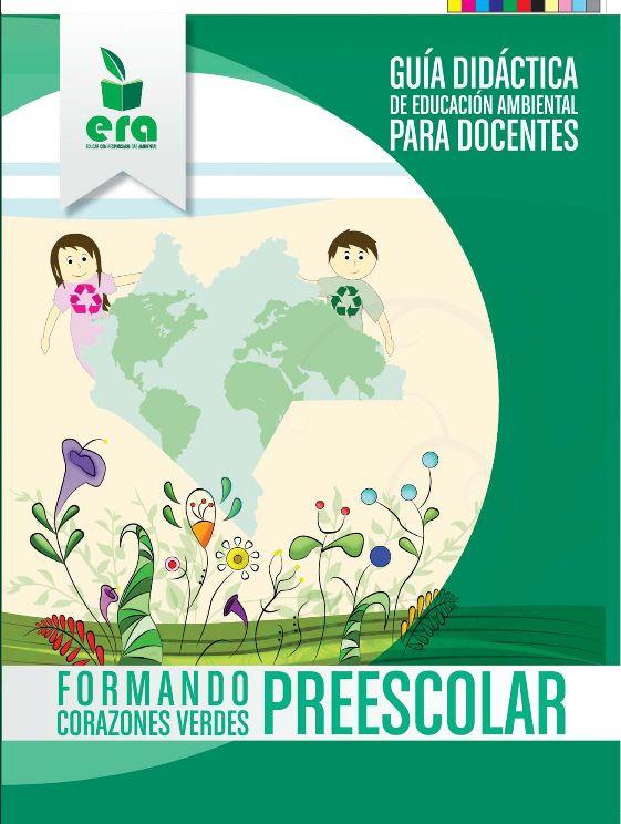 http://educpreescolar.blogspot.mx/2013/12/guia-didactica-de-educacion-ambiental.html