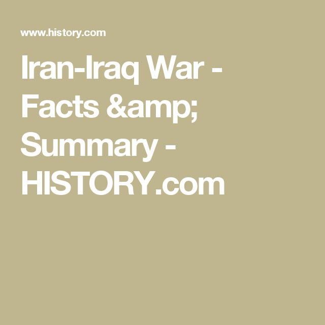 Iran-Iraq War - Facts & Summary - HISTORY.com