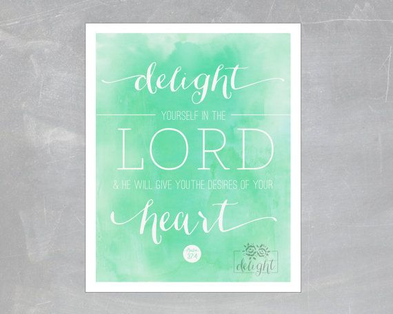 Psalm 3:74 Aqua Watercolor Delight Yourself in the LORD print by thedelightshop on Etsy