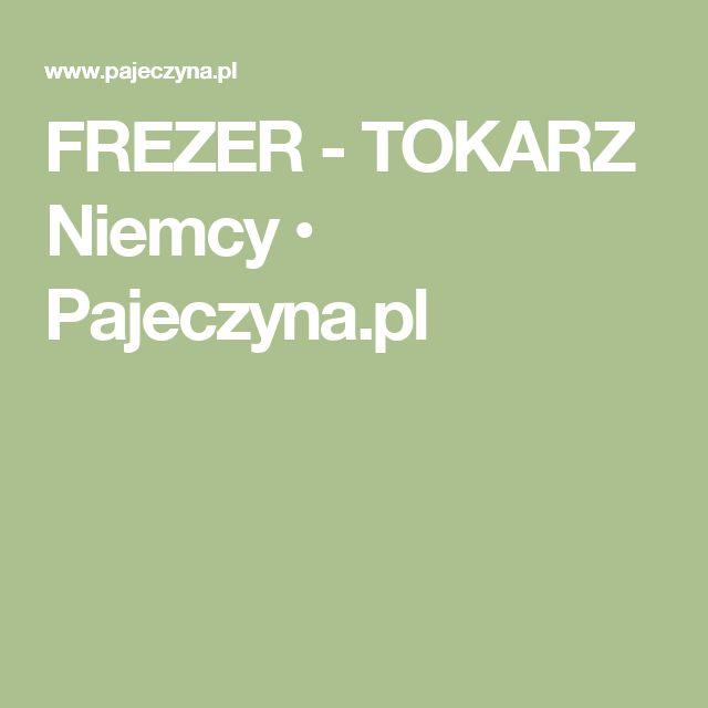 FREZER - TOKARZ Niemcy • Pajeczyna.pl
