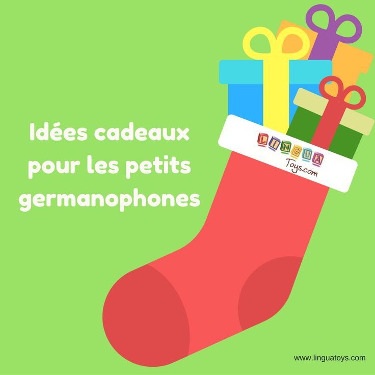 Idées cadeau de Noël pour les enfants bilingues français-allemand